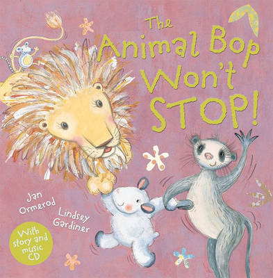 The Animal Bop Won't Stop Book and CD by Jan Ormerod