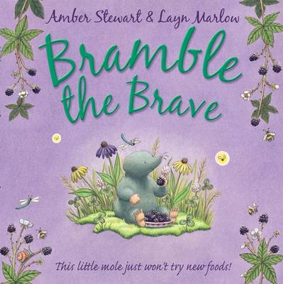 Bramble the Brave by Amber Stewart