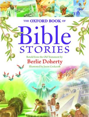 Cover for The Oxford Book of Bible Stories by Berlie Doherty