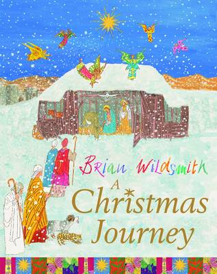 A Christmas Journey by Brian Wildsmith