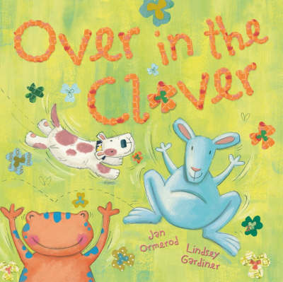 Over in the Clover by Jan Ormerod