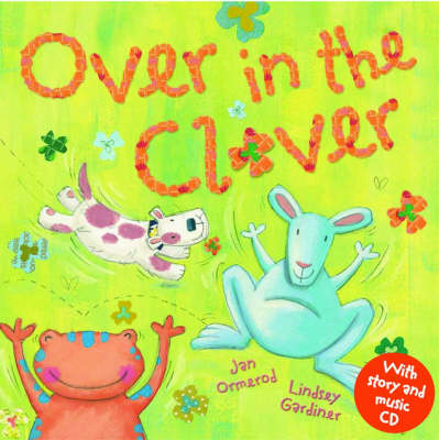 Over In The Clover with Audio CD by Jan Ormerod