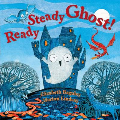 Ready Steady Ghost! by Elizabeth Baguley