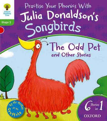 Oxford Reading Tree Songbirds: Odd Pet and Other Stories by Julia Donaldson