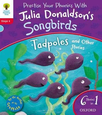 Oxford Reading Tree Songbirds: Tadpoles and Other Stories by Julia Donaldson