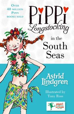 Pippi Longstocking in the South Seas by Astrid Lindgren