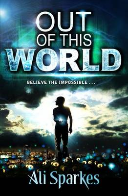 Cover for Out of This World by Ali Sparkes