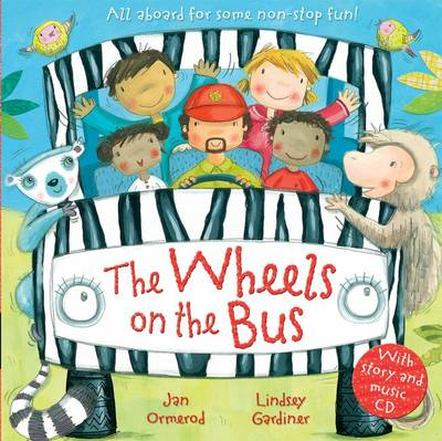 The Wheels on the Bus with Audio-CD by Jan Ormerod