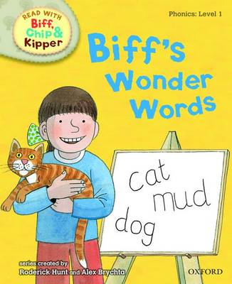 Read with Biff, Chip, and Kipper : Phonics : Level 1: Biff's Wonder Words by Roderick Hunt, Annemarie Young, Kate Ruttle