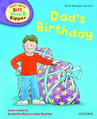 Cover for Read with Biff, Chip, and Kipper : First Stories : Level 2 : Dad's Birthday by Roderick Hunt