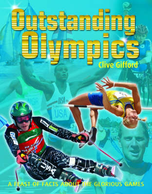 Outstanding Olympics by Clive Gifford