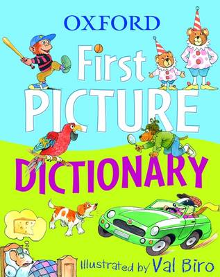 Cover for Oxford First Picture Dictionary by Val Biro