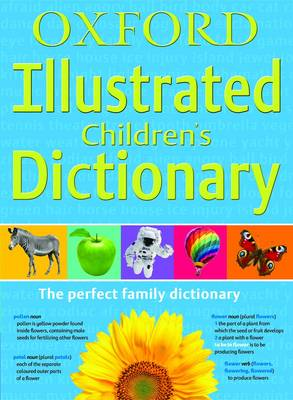 Cover for Oxford Illustrated Children's Dictionary by Oxford Dictionaries