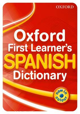 Oxford Primary Spanish Dictionary by Michael Janes