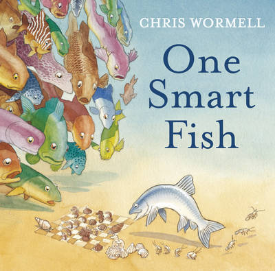 One Smart Fish by Christopher Wormell