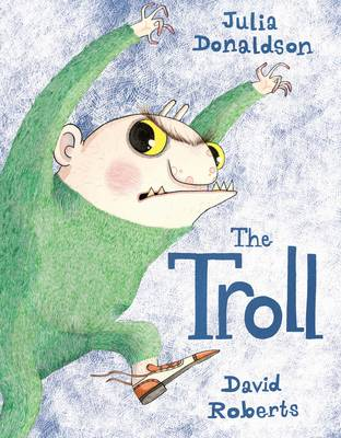 The Troll by Julia Donaldson