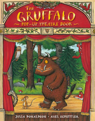 The Gruffalo Pop-up Theatre Book by Julia Donaldson