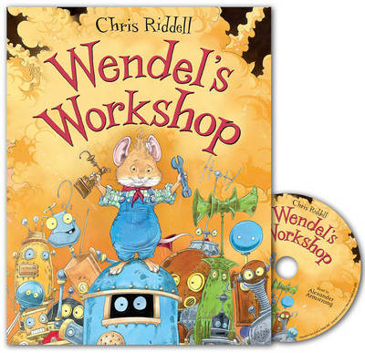 Wendel's Workshop CD by Chris Riddell