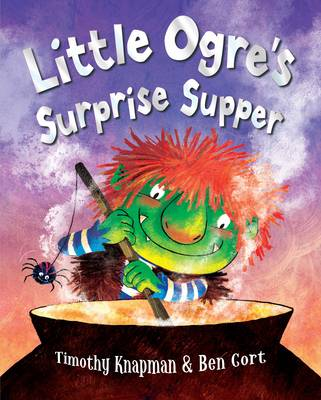 Little Ogre's Surprise Supper by Timothy Knapman