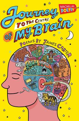 Journey to the Centre of My Brain by James Carter