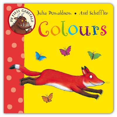 My First Gruffalo: Colours by Julia Donaldson