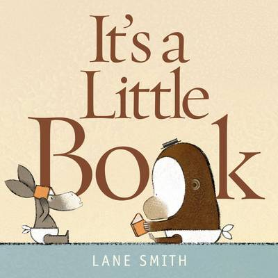 It's a Little Book by Lane Smith