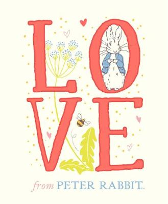 Love From Peter Rabbit by Beatrix Potter