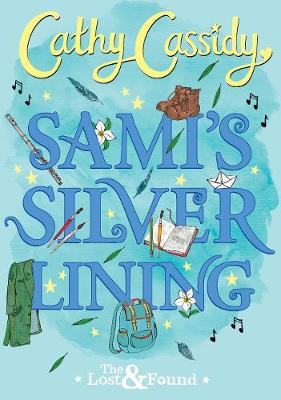 Book Cover for Sami's Silver Lining (The Lost and Found Book Two) by Cathy Cassidy