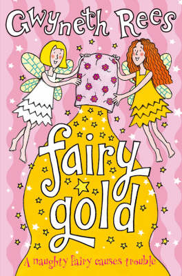 Fairy Gold by Gwyneth Rees