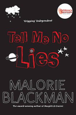 Tell Me No Lies by Malorie Blackman