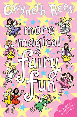 More Magical Fairy Fun by Gwyneth Rees
