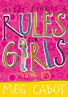 Allie Finkle's Rules For Girls: Moving Day by Meg Cabot