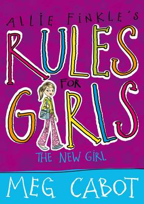 Allie Finkle's Rules For Girls: The New Girl by Meg Cabot