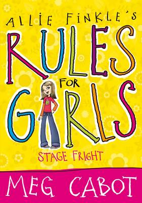 Allie Finkle's Rules for Girls: Stage Fright by Meg Cabot