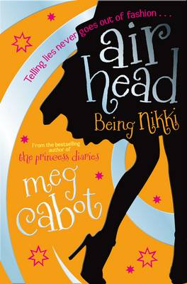 Airhead: Being Nikki by Meg Cabot