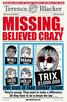 Missing, Believed Crazy by Terence Blacker