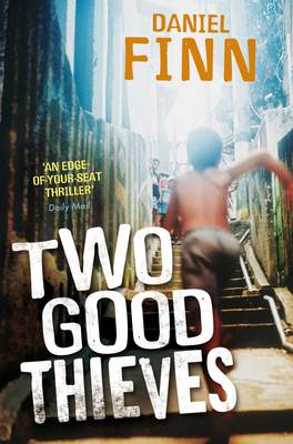 Cover for Two Good Thieves by Daniel Finn