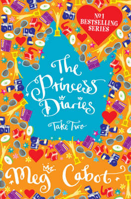 The Princess Diaries: Take Two by Meg Cabot