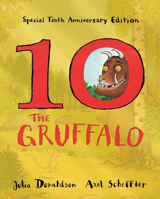 The Gruffalo (10th Anniversary edition) by Julia Donaldson