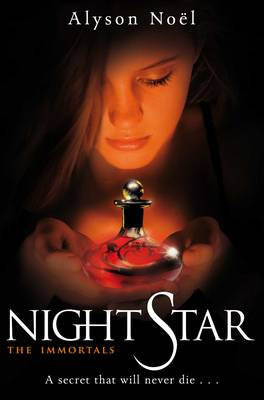 Cover for Night Star (The Immortals) by Alyson Noel