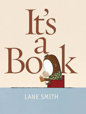 It's a Book! by Lane Smith