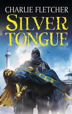 Cover for Silvertongue by Charlie Fletcher