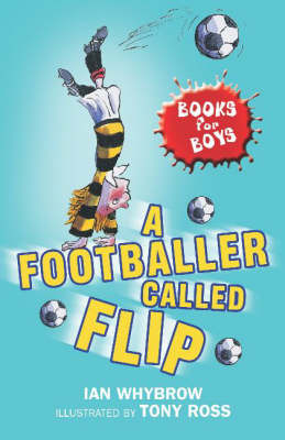 A Footballer Called Flip by Ian Whybrow