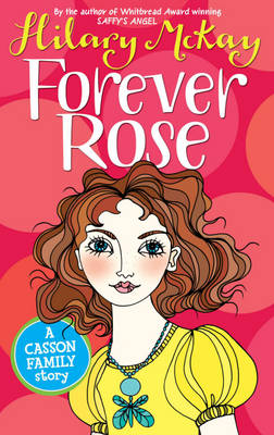 Forever Rose by Hilary Mckay