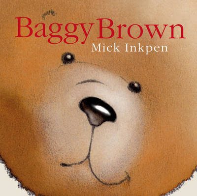 Baggy Brown by Mick Inkpen