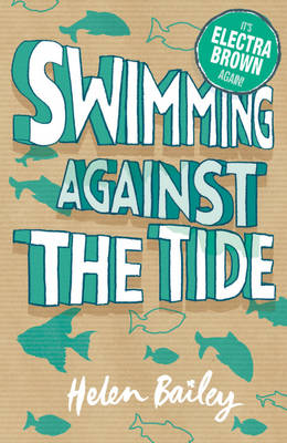 Swimming Against The Tide by Helen Bailey