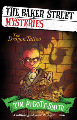 The Dragon Tattoo: Baker Street Mysteries by Chris Mould