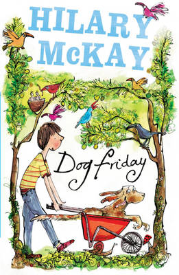 Dog Friday by Hilary Mckay