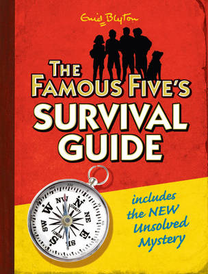 Famous Five's Survival Guide by Enid Blyton
