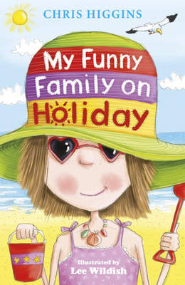 My Funny Family on Holiday by Chris Higgins